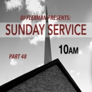 DJ Flexman presents: SUNDAY SERVICE Part 48 (GOSPEL-Mixtape)