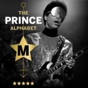 The Prince Alphabet: M
