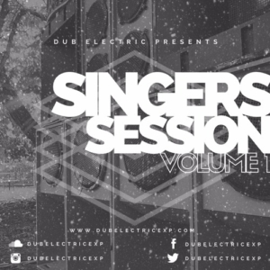Dub Electric - SINGERS SESSION Volume 1 (Mixtape)