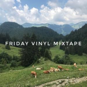 FRIDAY VINYL MIXTAPE | free download