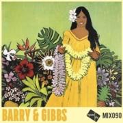 Good Life Mix 90 - Barry & Gibbs| free download