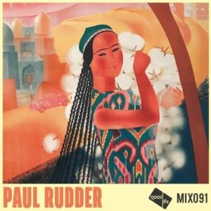 Good Life Mix 91 - Paul Rudder