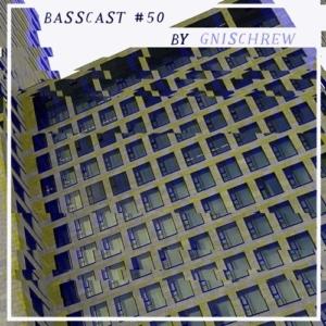 BASSCAST #50 by Gnischrew// free download