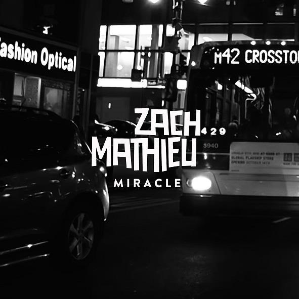 Zach Mathieu - Miracle (Lyric-Video)