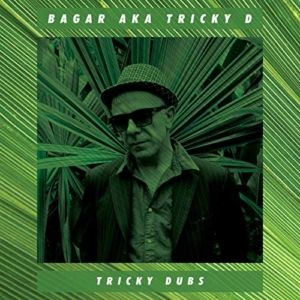 Bagar aka Tricky D - Tricky Dubs | exclusive promo mix + full album stream