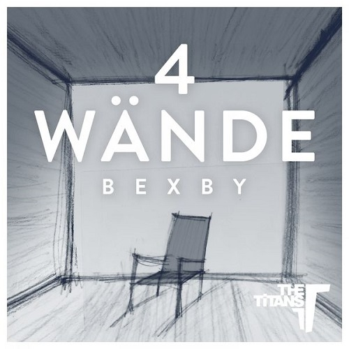 Bexby - 4 Wände (prod. by The Titans) [Video]
