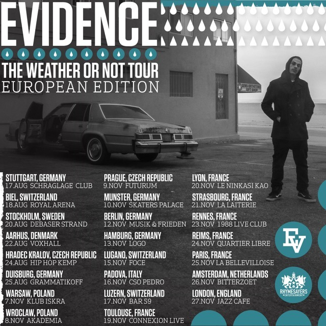 Veranstaltungstipp: Evidence LIVE - The Weather Or Not Tour - European Edition