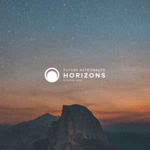 Future Astronauts Horizons Podcast Episode #019 // free download