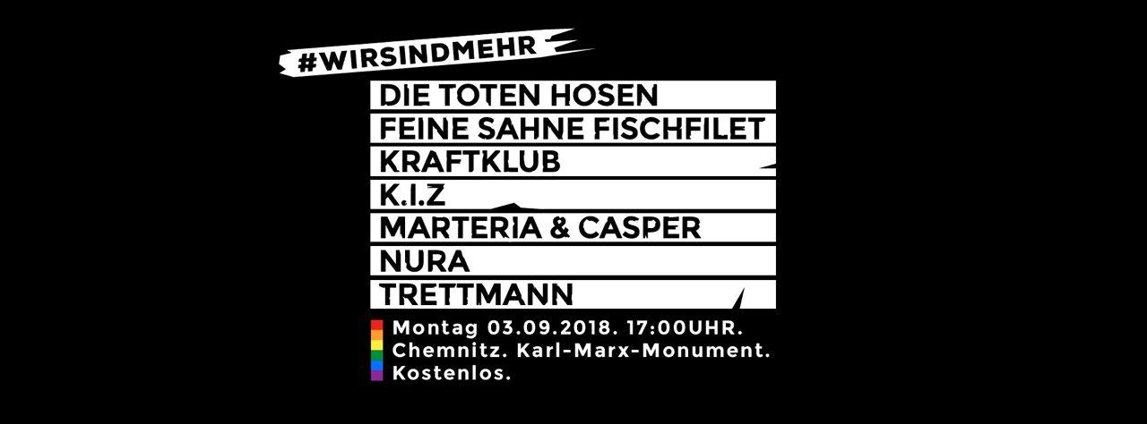 #wirsindmehr - UPDATE: aktuelles Line Up für das kostenlose Konzert gegen rechte Hetze in Chemnitz!