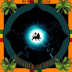 DJ Rasfimillia - Invader of Space (Mixtape 2K18)|FREE DOWNLOAD