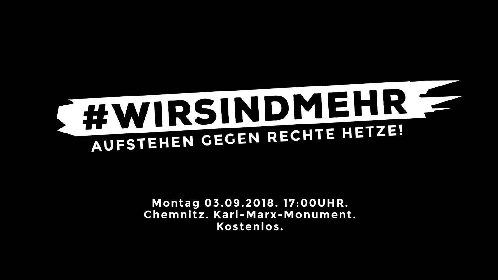 #wirsindmehr - Marteria, CASPER und TRETTMANN treten gegen rechte Hetze in Chemnitz auf!