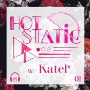 HOT STATIC w/ Katel MIX 01