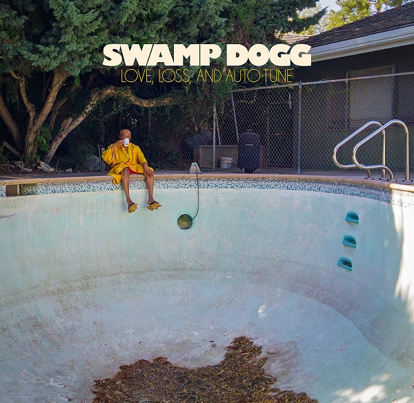 Der Name ist Programm: Love, Loss, and Auto-Tune - das neue Album von Swamp Dogg im full stream