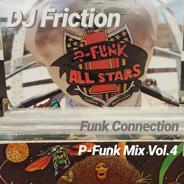 P-Funk Mix Vol.4 by DJ Friction