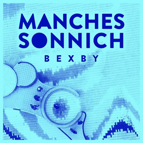 Bexby - Manches Sonnich (prod. by Bexby) 3/ZEHN [Video]