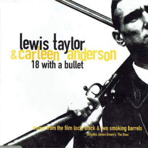 Lewis Taylor feat. Carleen Anderson — 18 with a Bullet (Video)