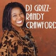 DJ Grizz - Randy Crawford Tribute Mix