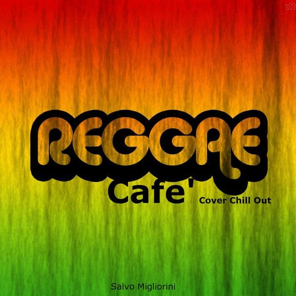 Reggae Cafe' Mix