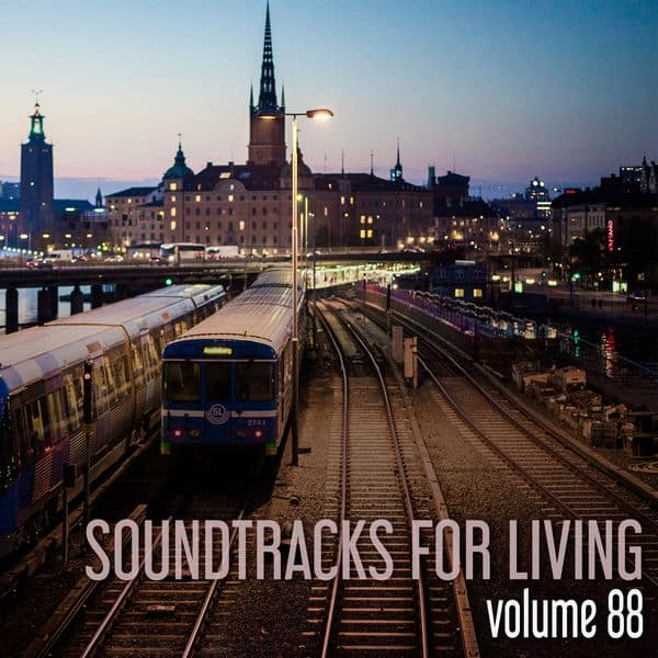 Soundtracks for Living - Volume 88 (Mixtape)