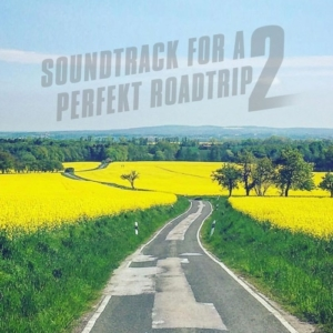 SOUNDTRACK FOR A PERFECT ROADTRIP Pt. 2