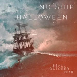 8ball - No Ship Halloween - Oct 2018 - DJ-Mix