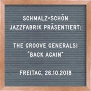 """Veranstaltungstipp: SCHMALZ+SCHÖN Jazzfabrik präsentiert The Groove Generals!  """"Back Again"""""""