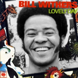 Das Sonntags-Mixtape: Lovely Day – The Songs of Bill Withers