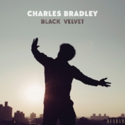 """Charles Bradley - Black Velvet • Raritätensammlung zum Abschied des 2017 verstorbenen  """"Screaming Eagle of Soul"""" • Video + full Album stream"""