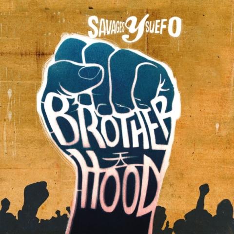 Album-Tipp: Savages y Suefo - Brotherhood • full Album stream