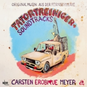 """Carsten EROBIQUE Meyer präsentiert seine """"Tatortreiniger Soundtracks"""" • Trailer + full Album stream"""