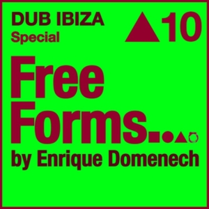 Freeforms Mixtape #10 - DUB IBIZA Special