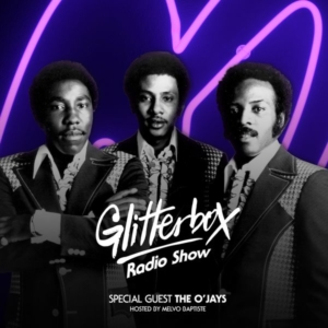 Glitterbox Radio Show 085: The O'Jays by Glitterbox