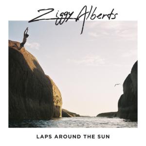 Happy Releaseday: Ziggy Alberts - Laps Around The World • full Album stream + 2 Videos + Tourdaten