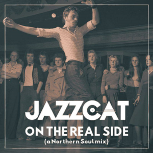On the real side (a Northern Soul Mix)