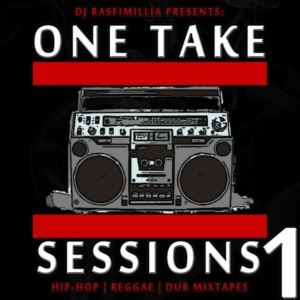 One Take Session #1 (HipHop & Reggae Tape)