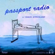 Passport Radio Podcast #04