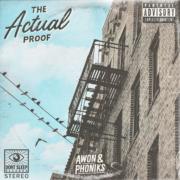 Album-Tipp: Awon & Phoniks - The Actual Proof • full Album stream