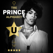 The Prince Alphabet: U