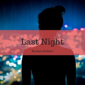 Last Night...