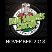Irie Jamms Show November 2018 | free podcast