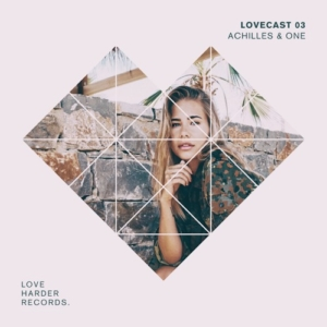 LOVECAST 03 - ACHILLES & ONE