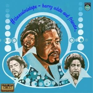Das Sonntags-Mixtape: #TheSoulMixtape - Barry White and Friends