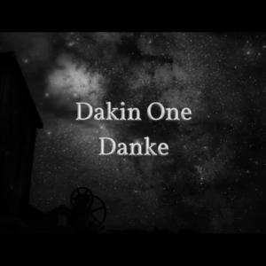 Dakin One feat. Jenny & Silli S. - Danke (Video)