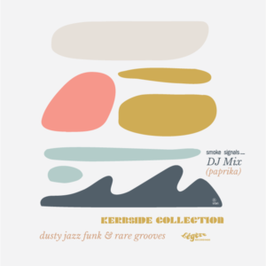smoke signals ... DJ Mix (Paprika) - KERBSIDE COLLECTION - dusty jazz & rare grooves