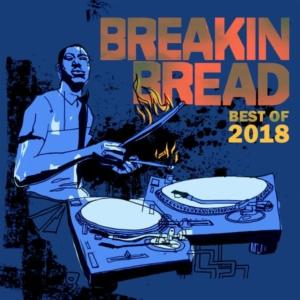 BEST OF 2018 by Breakin Bread (podcast)