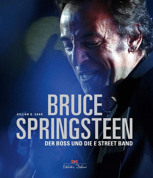 Buchtipp: Bruce Springsteen - Der Boss und die E Street Band