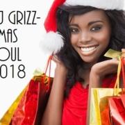 DJ Grizz - Xmas Soul 2018 Mix
