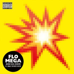Videopremiere: Flo Mega - BÄM (Da isser) feat. Kwam.E, Chefboss & Das Bo