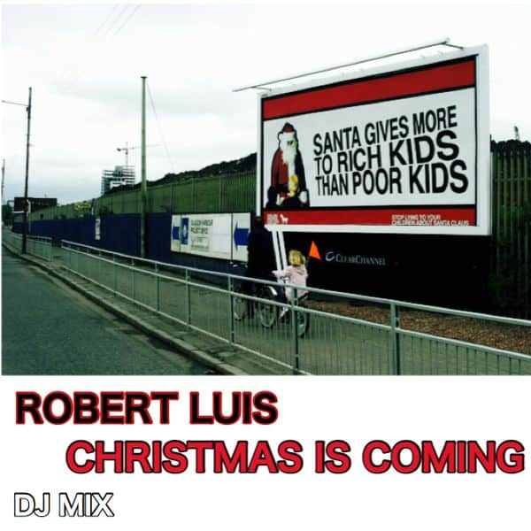 Robert Luis (Tru Thoughts) Christmas Is Coming DJ Mix