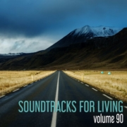 Soundtracks for Living - Volume 90 - Guest Mix by Spike Stephens